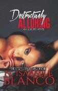 Destructively Alluring (Allure, #1) - N. Isabelle Blanco