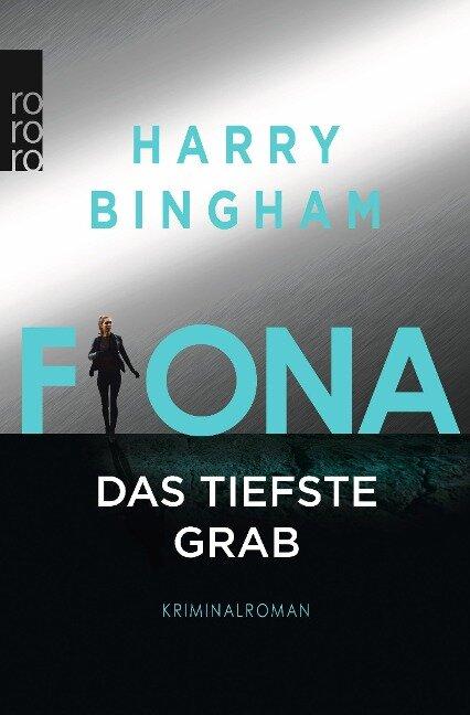 Fiona: Das tiefste Grab - Harry Bingham