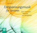 Entspannungsmusik für Senioren - Frits Evelein