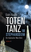 Totentanz im Stephansdom - Edith Kneifl