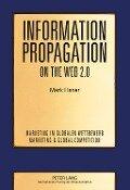 Information Propagation on the Web 2.0 - Mark Elsner