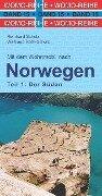 Mit dem Wohnmobil nach Norwegen. Teil 1: Der Süden - Reinhard Schulz, Waltraud Roth-Schulz