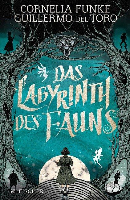 Das Labyrinth des Fauns - Cornelia Funke, Guillermo del Toro