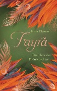 FAYRA - Das Herz der Phönixtochter - Nina Blazon