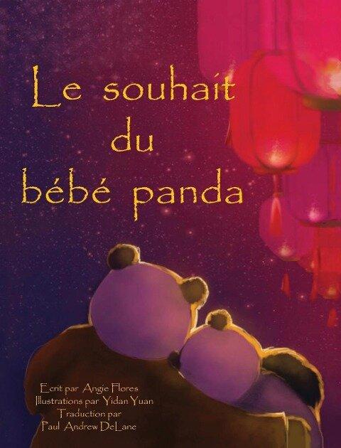 Le souhait du bebe panda - Angie Flores