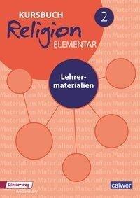 Kursbuch Religion Elementar 2 - Neuausgabe -