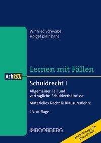 Schuldrecht I - Winfried Schwabe, Holger Kleinhenz