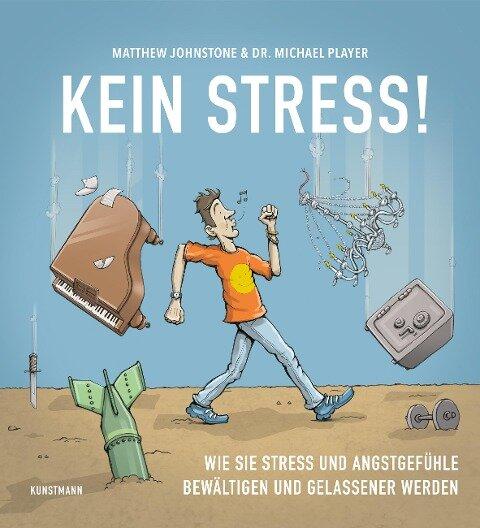 Kein Stress! - Matthew Johnstone, Michael Player