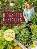 Biogärten gestalten - Doris Kampas