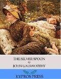 Silver Spoon - John Galsworthy