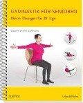 Gymnastik für Senioren - Gabriele Dreher-Edelmann