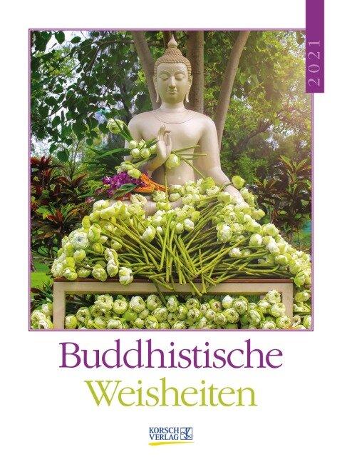 Buddhistische Weisheiten 2021 -