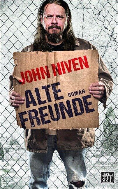 Alte Freunde - John Niven
