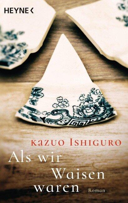 Als wir Waisen waren - Kazuo Ishiguro