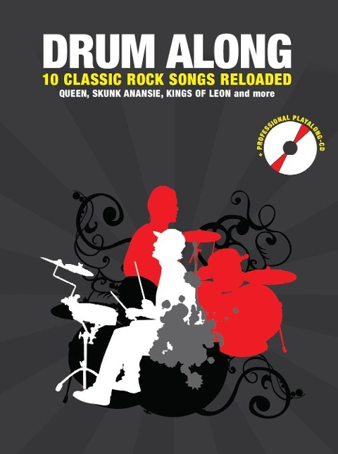 Drum Along 10 Classic Rock Songs Reloaded - Jörg Fabig