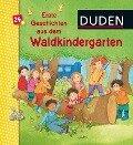 Duden: Erste Geschichten aus dem Waldkindergarten - Luise Holthausen