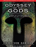Odyssey of the Gods: The History of Extraterrestrial Contact in Ancient Greece - Erich Daniken