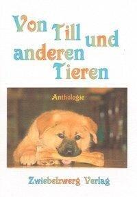 Von Till und anderen Tieren -