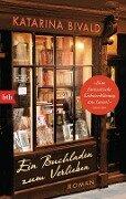 Ein Buchladen zum Verlieben - Katarina Bivald