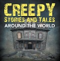 Creepy Stories and Tales Around the World - Baby Professor