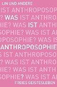 Was ist Anthroposophie? -