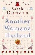 Another Woman's Husband - Sarah Duncan