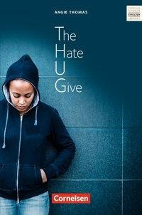 Ab 11. Schuljahr - The Hate U Give - Peter Hohwiller, Angie Thomas