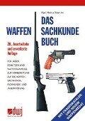 Das Waffensachkundebuch - Karl Heinz Martini