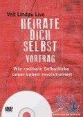 Heirate dich selbst - Vortrag auf DVD - Veit Lindau