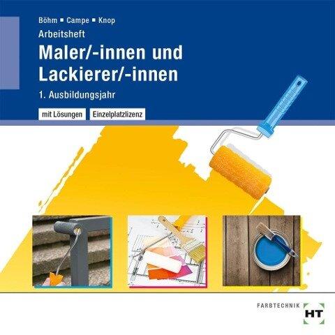 Arbeitsheft mit eingetragenen Lösungen auf CD Maler/-innen und Lackierer/-innen - Katharina Böhm, Siri Campe, Miriam Knop