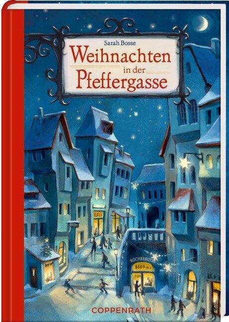 Weihnachten in der Pfeffergasse - Sarah Bosse