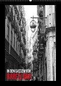 In den Gassen von Barcelona (Wandkalender 2018 DIN A2 hoch) - Dirk Meutzner