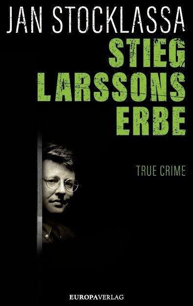 Stieg Larssons Erbe - Jan Stocklassa