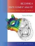 Becoming a Finite Element Analyst - Rebecca Dupaix
