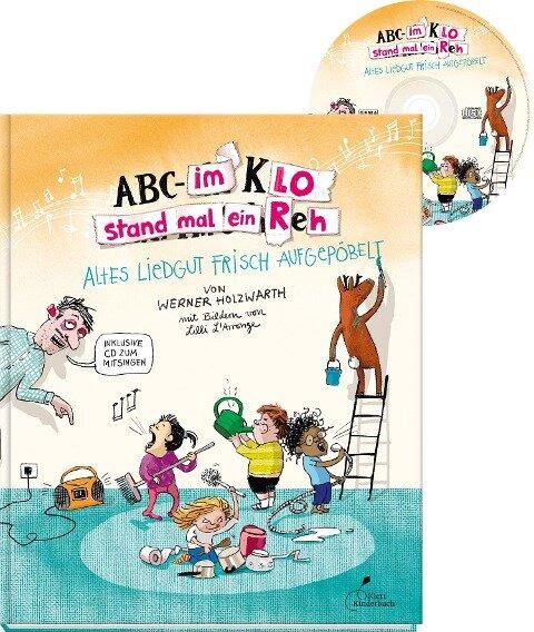 ABC - Im Klo stand mal ein Reh - Werner Holzwarth