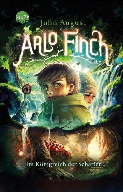 Arlo Finch (3). Im Königreich der Schatten - John August