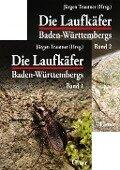 Die Laufkäfer Baden-Württembergs, 2 Bände - Jürgen Trautner