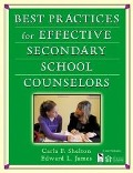 Best Practices for Effective Secondary School Counselors - Edward L. James, Carla F. Shelton