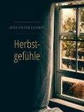 Herbstgefühle - Jens-Peter Gehres