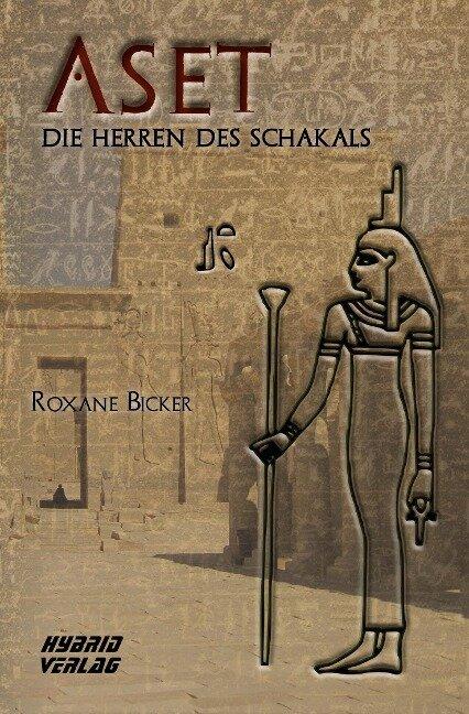 Aset - Roxane Bicker