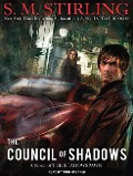 The Council of Shadows - S. M. Stirling