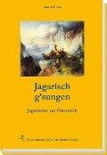 Jagarisch g'sungen - Johann Hayden
