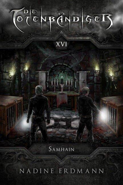 Die Totenbändiger - Band 16: Samhain - Nadine Erdmann