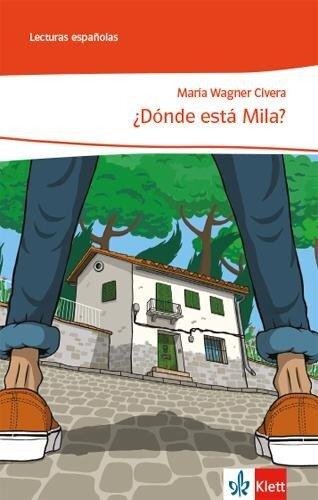 ¿Donde está Mila?. Lektüre - Maria Wagner Civera
