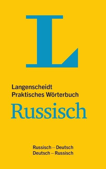Langenscheidt Praktisches Wörterbuch Russisch - für Alltag und Reise -