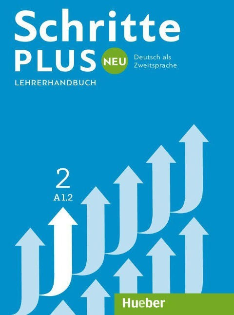 Schritte plus Neu 2. Lehrerhandbuch - Susanne Kalender, Petra Klimaszyk, Isabel Krämer-Kienle