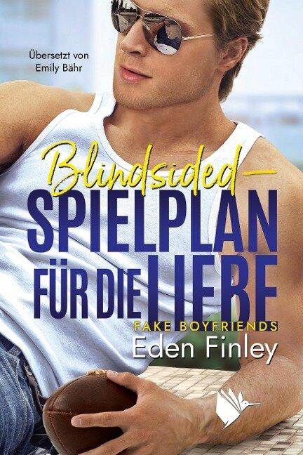 Blindsided - Spielplan für die Liebe - Eden Finley, Emily Bähr