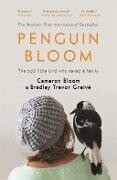 Penguin Bloom - Cameron Bloom, Bradley Trevor Greive