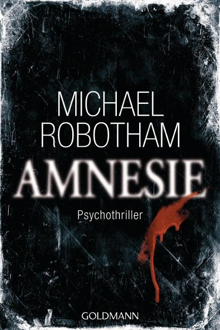 Amnesie - Michael Robotham