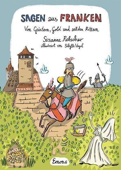 Sagen aus Franken - Susanne Rebscher